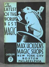 Max Holden's Magic Catalog No. 7