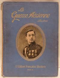 image of La Guerre Aérienne Illustrée.  Fascicule #2 (November 23rd 1916) -through  #24 (April, 26th, 1917).  22 Issues