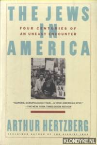 Jews in America. Four Centuries of an Uneasy Encounter: A History