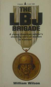The LBJ Brigade