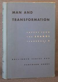 MAN AND TRANSFORMATION: PAPERS FROM THE ERANOS YEARBOOKS, 5 (Bollingen Series XXX - 5)
