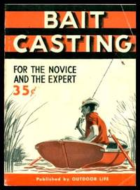 image of BAIT CASTING - for the Novice and the Expert