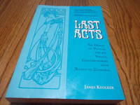 Last Acts  The Operas of Puccini and his Italian Contemporaries