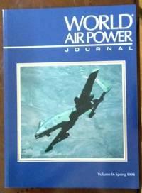 World Air Power Journal, Vol. 16, Spring 1994