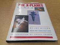 The X Planes: X-1 To X-31