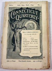 The Connecticut Quarterly. Vol. I, No. 3 - July, August and September 1895