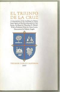 El Triunfo de la Cruz. A description of the building by Father Juan Ugarte of the first ship made in California