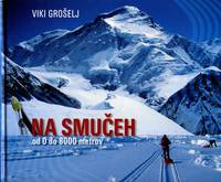 image of Na Smu eh od 0 do 8000 metrov [On Skis from 0 to 8000 Meters]