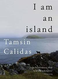 I Am An Island: THE SUNDAY TIMES BESTSELLER