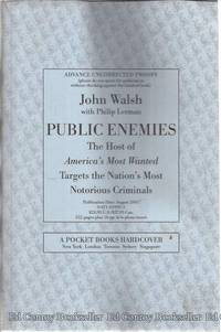Public Enemies The Host of America's Most Wanted Targets the Nation's Most Notorious...