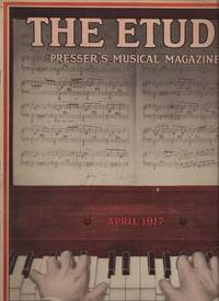 ETUDE Music Magazine: April, July and September 1917, The.