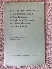 Notes On The Development Of The Principal Sounds Of Indo-European Through Proto-Germanic and West...