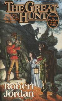 The Great Hunt [The Wheel of Time, Book 2]