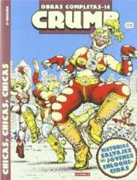 O.C Crumb 14 Chicas, chicas, chicas/ Girls, Girls, Girls (Spanish Edition) by Robert Crumb - Paperback - 2007-06-25 - from Books Express (SKU: 847833243X)