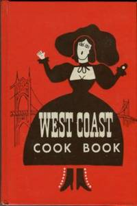 West Coast Cook Book by  Helen Evans Brown - Hardcover - Reprint - [1952] - from Chris Hartmann, Bookseller and Biblio.com