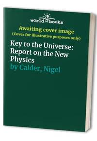 Key to the Universe: Report on the New Physics