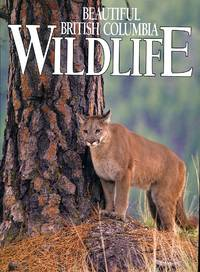 image of Beautiful British Columbia Wildlife: The Living Landscape
