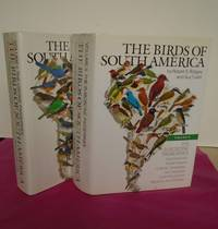 THE BIRDS OF SOUTH AMERICA. WITH CALLABORATION OF WILLIAM BROWN. IN ASSOCIATION WITH WORLD WILDLIFE FUND Volumes I and  II