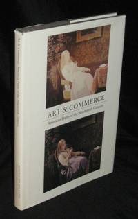 ART & COMMERCE : AMERICAN PRINTS OF THE NINETEENTH CENTURY by  David et al Tatham - First Edition  - 1978  - from Neil Williams, Bookseller and Biblio.com