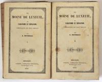 Le Moine de Luxeuil, ou fanatisme et expiation ; chronique du XIIIe siècle