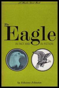 THE EAGLE - In Fact and Fiction
