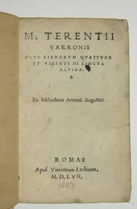 M. Terentii Varronis, Pars librorum quattuor et viginti de lingua latina. Ex Bibliotheca Antonii Augustini.