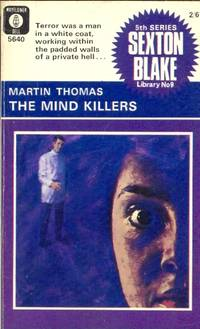 The Mind Killers. Sexton Blake Library 5th Series No. 9