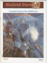 image of Medieval Warriors: Crusader Castles of the Middle East: Othon de Grandson