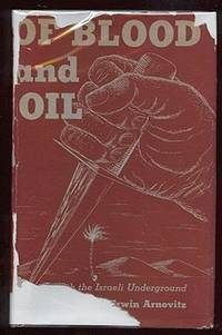 Of Blood and Oil: With the Israeli Underground [*SIGNED*]