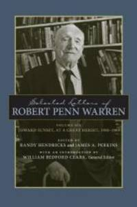 image of Selected Letters of Robert Penn Warren: Toward Sunset, at a Great Height, 1980--1989 (Southern Literary Studies)
