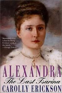Alexandra - The Last Tsarina