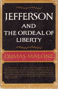 Jefferson and the Ordeal of Liberty - Volume III  )