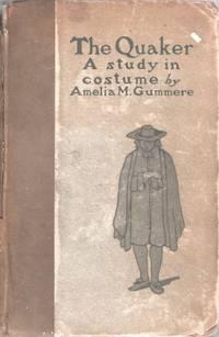 The Quaker: A Study in Costume