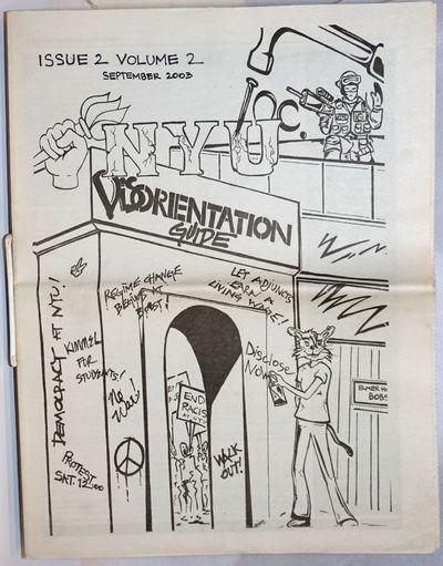 New York: NYU Inc, 2003. 31p., folded tabloid format, illus., very good condition. Alternative newsp...