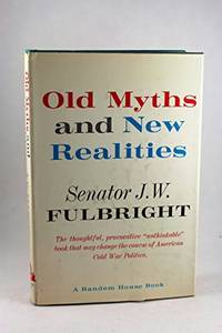 Old Myths and New Realities, and Other Commentaries