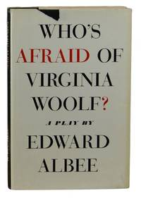 Who's Afraid of Virginia Woolf? a Play
