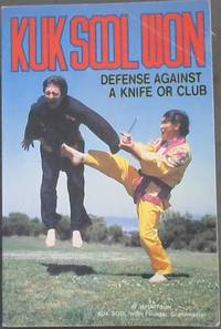 image of Kuk Sool Won - Defense Against a Knife or Club (Book Two)