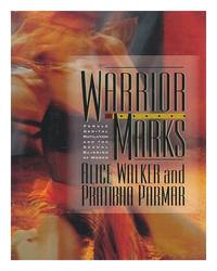 image of Warrior Marks: Female Genital Mutilation and the Sexual Blinding of Women