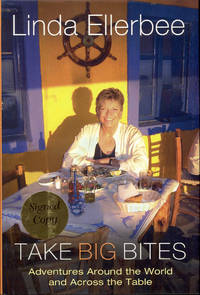 image of Take Big Bites: Adventures Around The World And Across The Table