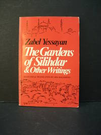 The Gardens of Silihdar & Other Writings