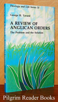 A Review of Anglican Orders: The Problem and the Solution