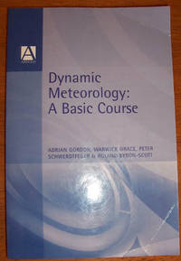 Dynamic Meteorology: A Basic Course