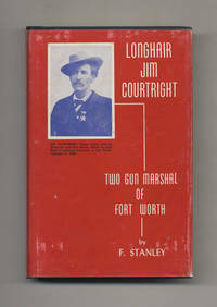 image of Jim Courtright: Two Gun Marshal of Fort Worth