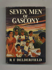 Seven Men of Gascony  - 1st Edition/1st Printing