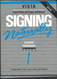 Signing Naturally expanded edition Student Workbook Level 1