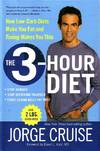 The 3-hour Diet How Low-Carb Diets Make You Fat and Timing Makes You Thin