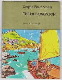 Dragon Pirate Stories : The Mer - King's Son  :  Book C4