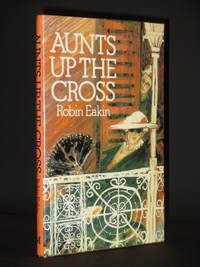 Aunts up the Cross [SIGNED]