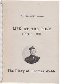 Life At The Fort 1901-1904.