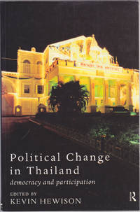 image of Political Change in Thailand: Democracy and Participation (Politics in Asia series)